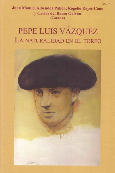 pepe Luis Vázquez. La naturalidad en el Toreo